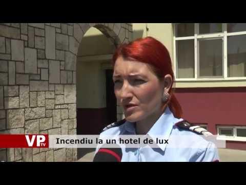 Incendiu la un hotel de lux
