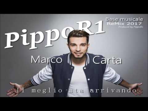 , title : 'Marco Carta - Il Meglio Sta Arrivando (PippoR1 Instrumental ReMix 2017)'