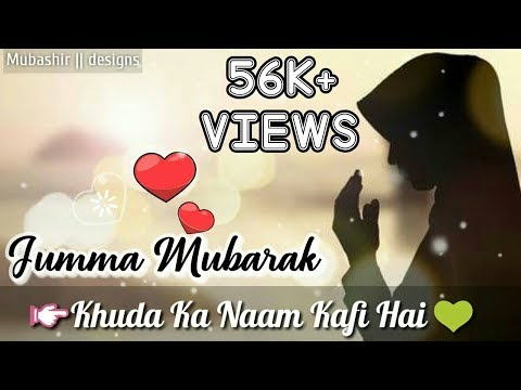 New Jumma Mubarak Whatsapp Naat Status || YouTube 2019