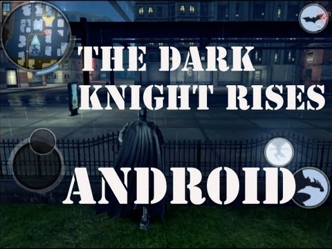 the dark knight rises android patch