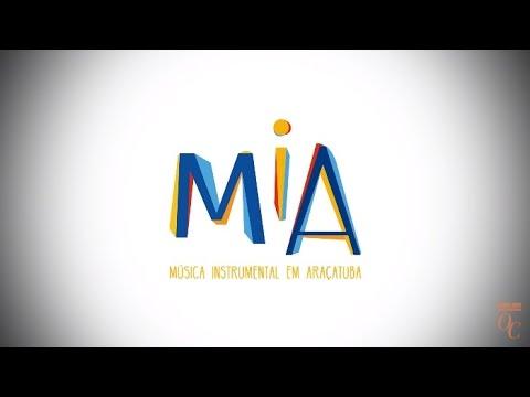 MIA - Música Instrumental em Araçatuba | Doc