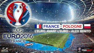 Poligne France  city photo : Euro 2016 | FRANCE-POLOGNE | 8è de F. | PES2016 | PS4