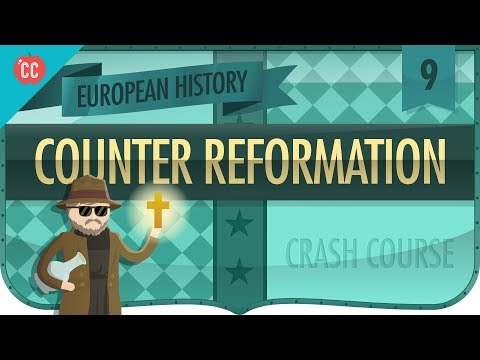 Catholic Counter-Reformation: Crash Course European History #9