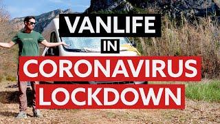 VANLIFE IN CORONA VIRUS LOCKDOWN     What It Is Like & How To Prepare by Nate Murphy