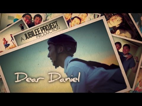 Dear Daniel by Jubilee Project