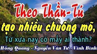 Theo Thần-Tú tạo nhiều chuông mõ - Hồng Quang - Nguyễn Văn Tư - Vĩnh Bình