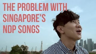 Video The Problem with Singapore's National Day (NDP) Songs MP3, 3GP, MP4, WEBM, AVI, FLV Agustus 2018