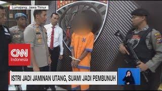 Video Miris! Istri Jadi Jaminan Utang, Suami Jadi Pembunuh MP3, 3GP, MP4, WEBM, AVI, FLV Juni 2019