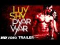 LUV SHV PYAR VYAR Official Trailer   GAK, Dolly Chawla   Releasing 3rd March 2017