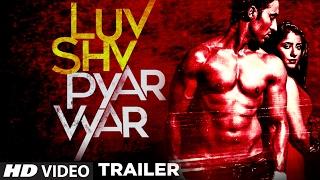 Video LUV SHV PYAR VYAR Official Trailer | GAK, Dolly Chawla | Releasing 3rd March 2017 MP3, 3GP, MP4, WEBM, AVI, FLV Oktober 2017