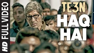 Nonton Haq Hai Full Video Song   Te3n   Amitabh Bachchan  Nawazuddin Siddiqui   Vidya Balan   T Series Film Subtitle Indonesia Streaming Movie Download