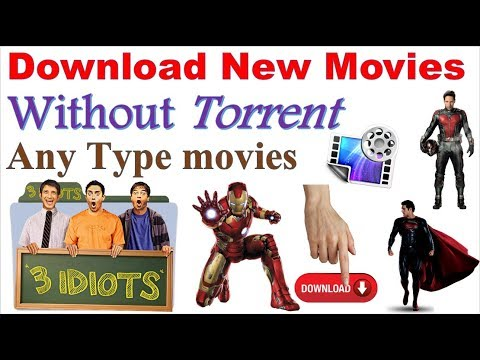 How To Download Any Type Movies Without Torrent