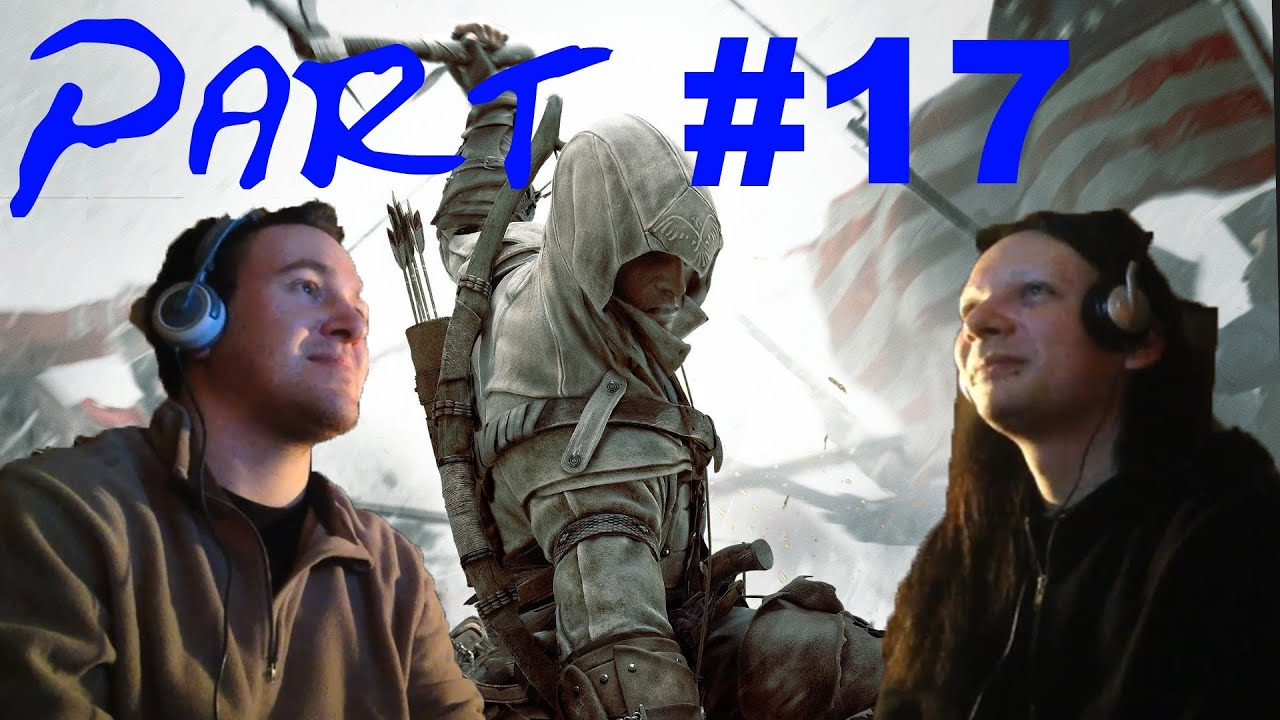 Spiele-Ma-Mo: Assassin's Creed 3 (Part 17, 18 und 19)