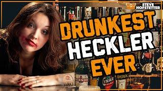 Meet the drunkest heckler ever - Steve Hofstetter