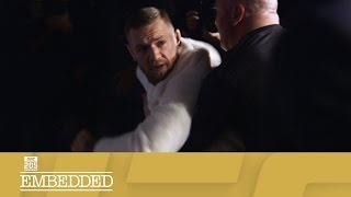 UFC EMBEDDED 205 Ep5