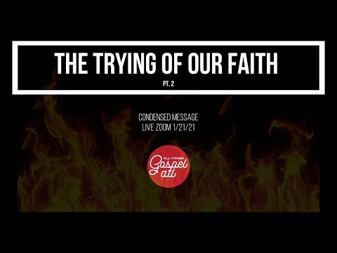 The Tying of Our Faith Pt. 2