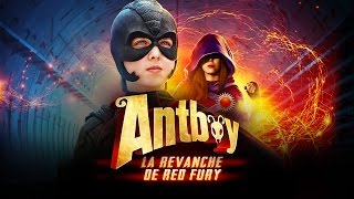 Antboy     La Revanche De Red Fury Bande Annonce Officielle Hd