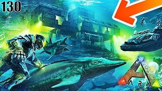 Video UNE BASE SOUS MARINE CHEZ LES DINOSAURES ! | ARK: Survival Evolved ! #Ep130 MP3, 3GP, MP4, WEBM, AVI, FLV Oktober 2017