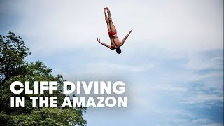 Cliff Diving in the Amazon