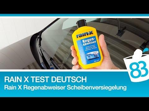 Rain X Test deutsch - Rain X Regenabweiser Scheibenversiegelung der Windschutzscheibe - 83metoo