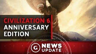 Civilization 6 Anniversary Edition Announced - GS News Update by GameSpot