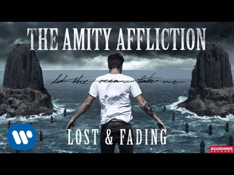 The Amity Affliction - Lost & Fading (Audio)