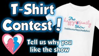 image of Happy Family Show T-shirt Contest! - Tell us why you like the show