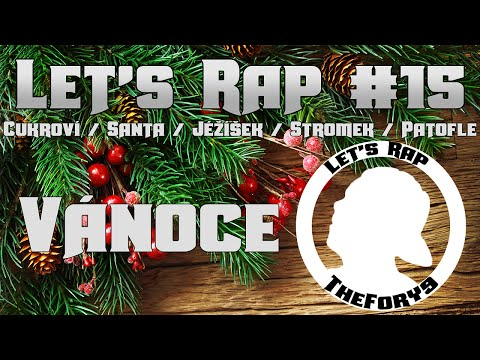 Let's Rap # 15 - Vánoce[CZ] [FullHD]