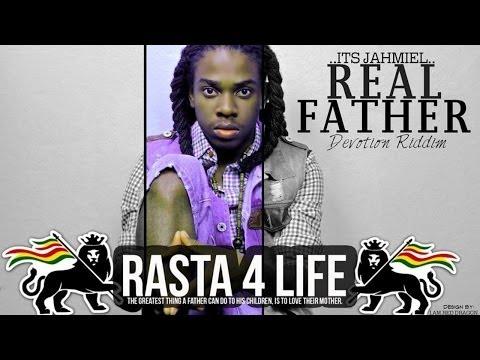 Jahmiel - Real Father [Devotion Riddim] April 2014