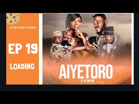 Aiyetoro Town -Episode 19 [loading]