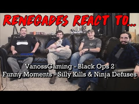 Renegades React to... VanossGaming - Black Ops 2 Funny Moments - Silly Kills and Ninja Defuse!