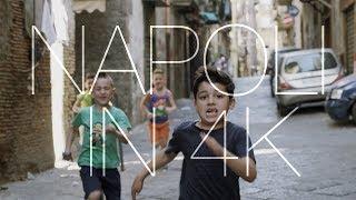 Napoli in 4K!
