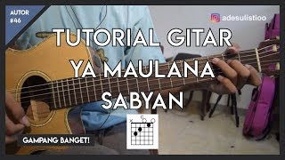 Video Tutorial Gitar ( YA MAULANA - SABYAN ) VERSI ASLI LENGKAP! MP3, 3GP, MP4, WEBM, AVI, FLV Juli 2018