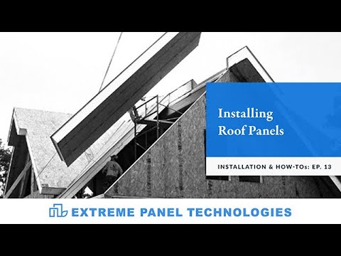 Episode: 13-Installing Roof Panels