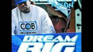 Crooked I- Dream Big feat. Akon