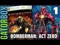 Bomberman: Act Zero Part 1 Gatorbox