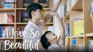 Video A Love So Beautiful - EP5   Against the Bookshelf [Eng Sub] MP3, 3GP, MP4, WEBM, AVI, FLV Desember 2018