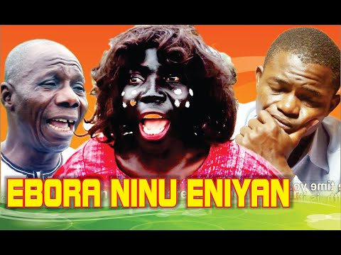 EBORA NINU ENIYAN- GOSPEL MOVIE BY ABRAHAM OLORUNIMILO - NIGERIAN MOVIE