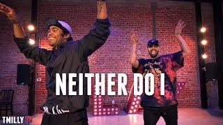 Video Stwo - Neither Do I (ft Jeremih) - Choreography by Jake Kodish & Jason Glover - #TMillyTV #Dance MP3, 3GP, MP4, WEBM, AVI, FLV Juli 2018