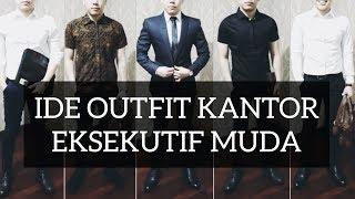 Video IDE OUTFIT KANTOR EKSEKUTIF MUDA !   Lookbook 4 Type Outfit Formal Biar Kerja Jadi Lebih Keren. MP3, 3GP, MP4, WEBM, AVI, FLV September 2018