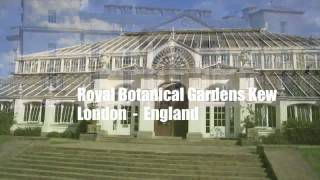 Kew United Kingdom  city pictures gallery : The Royal Botanic Gardens, Kew - London - England - UNESCO World Heritage Site