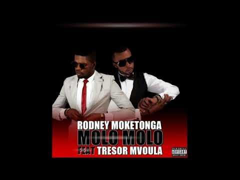 RODNEY MOKETONGA  - MOLO MOLO Feat TRESOR MVOULA ( AUDIO)