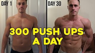 Video 300 PUSH UPS A DAY FOR 30 DAYS CHALLENGE (My body results) MP3, 3GP, MP4, WEBM, AVI, FLV Oktober 2017