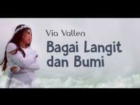 BAGAI LANGIT DAN BUMI - VIA VALLEN - KARAOKE DANGDUT KOPLO -[VIDEO LIRYC]