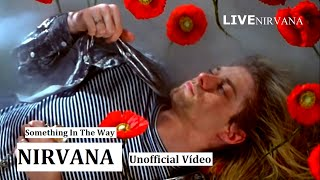 Nonton Nirvana - Something In The Way   Unofficial Vídeo Film Subtitle Indonesia Streaming Movie Download