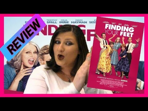 Finding Your Feet (2018) Movie Review! 👠