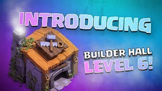 Video Clash of Clans: Introducing Builder Hall Level 6! MP3, 3GP, MP4, WEBM, AVI, FLV Juni 2017