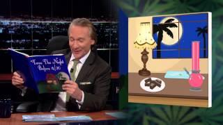 """Subscribe to the Real Time YouTube: http://itsh.bo/10r5A1B Bill petitions Congress to create a National Weed Day and performs a reading of """"Twas the Night ..."""