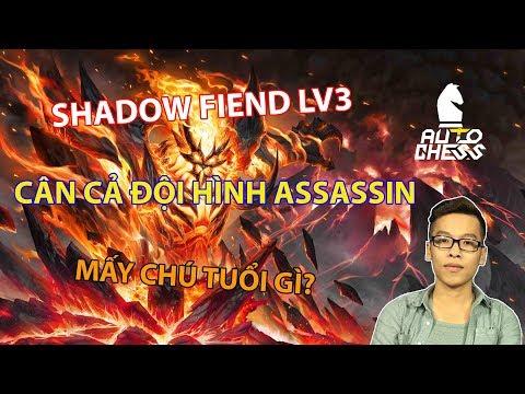 Shadow Fiend LV3 - Cân Cả Đội Hình Assassin | Trâu Auto Chess - Thời lượng: 49 phút.