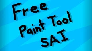 How To Get Paint Tool SAI Full Version 2015